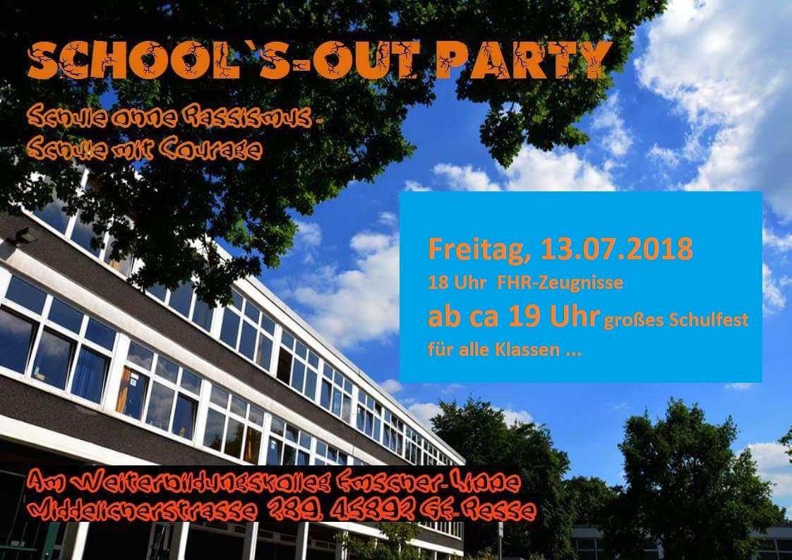 School´s-out-Party - Freitag, 13. Juli 2018 - 18 Uhr FHR-Zeugnisse - ab 19 Uhr großes Schulfest für alle Klassen und Semester