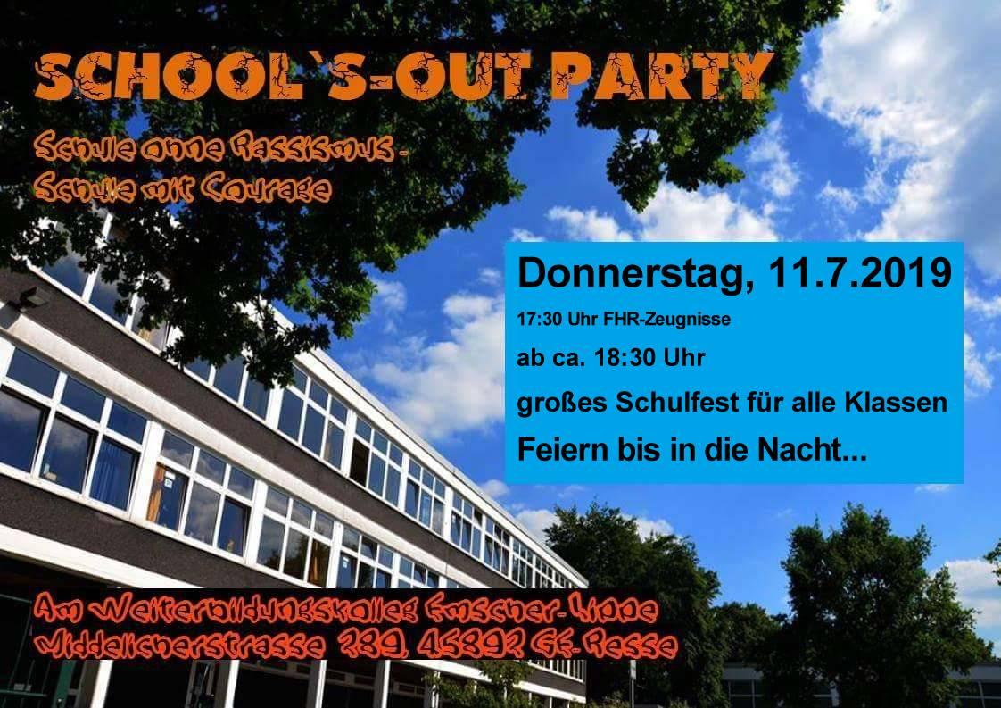 School´s-out-Party - Donnerstag, 11. Juli 2019 - 17:30 Uhr FHR-Zeugnisse - ab 18:30 Uhr großes Schulfest für alle Klassen und Semester
